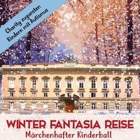 Märchenhafter Kinderball – Winter Fantasia Reise@Palais Niederösterreich