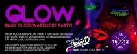 Glow – Baby O Schwarzlicht Party!@Baby'O