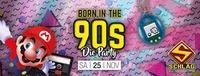 Born in the 90`s - die Party!@Schlag 2.0