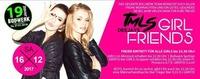 TMLS DJ´S !!! -Girlfriends@Bollwerk