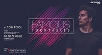 Famous Turntables w/ Tom Pool@Orange