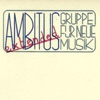 "Ambitus & Ambitus extended - Jubiläumskonzert ""Ins Ohr verleibt"