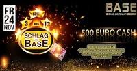 Schlag das Base 500 EURO Cash@BASE
