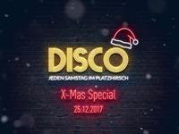 Disco | X-Mas Special @Platzhirsch@Platzhirsch