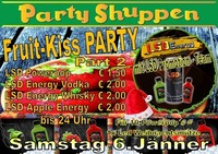 Fruit Kiss Party Part Two Samstag 6 Jänner@Partyshuppen Aspach