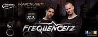Hardland with Frequencerz at empire@Empire Club