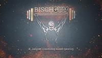 BischGYM - 8 Jahre Training sind genug