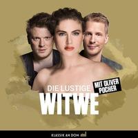 Die Lustige Witwe mit Oliver Pocher, Annette Dasch, uvm. - KAD@Posthof