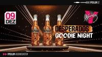 Desperados Goodie Night@Ypsilon