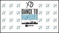 XO - Dance to Hamburg II 30.11 II Box Hilton Club@BOX Vienna