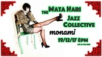 The Mata Hari Jazz Collective@Mon Ami