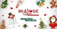 My Love - Pop / Charts / Hits - Jeden Freitag im Zick Zack@ZICK ZACK