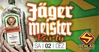 Jägermeister Party - Das Original@Schlag 2.0
