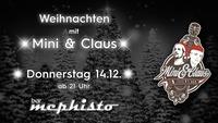 Weihnachten mit Mini & Claus@Bar Mephisto