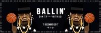 DON'T F*** W/ US - 07.12 - Ballin'@Elysium
