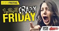 1,2,3 - Der Crazy Friday@Cheeese