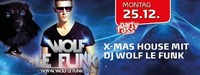 X-mas House mit DJ Wolf le Funk!@Partyfass