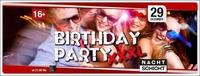 Birthday Party XXXL@Nachtschicht