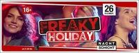 Freaky Holiday in der Nachtschicht!@Nachtschicht