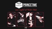 Princetime Holiday Special II 7.12 II Ride Club@Ride Club