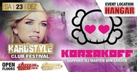 LIVE: Korsakoff at Hardstyle Club Festival@Cheeese