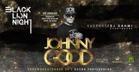 BLN presents: Johnny Good live@Eventhouse Freilassing