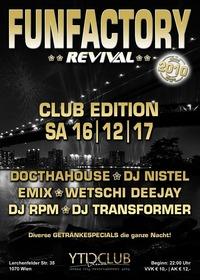 FUNFACTORY Revival || Club Edition@City Club Vienna