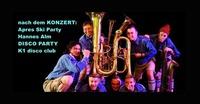 Live on Stage : Blechblos'n@Hannes Alm & K1 Club Königsleiten