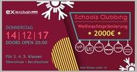 Schools Clubbing / Prämie 2000 €@Exclusivclub
