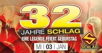 32 Jahre Schlag - Der MEGA Geburtstag@Schlag 2.0