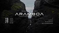 Room Sound presents: Aramboa (Live)@Fluc / Fluc Wanne