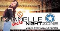 Chamelle rocks Nightzone Opening Zillertal@Nightzone Zillertal