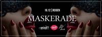 Maskerade // 16.12. // Reigen@Reigen