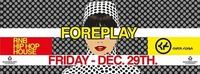 Foreplay | Ballin' | Chaya Fuera | 29.12.2017@Chaya Fuera