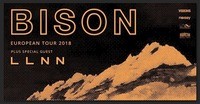 Bison / LLNN + Supports@Viper Room