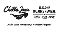 Chilla Jam is BACK - 10 Jahre Revival@Viper Room