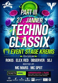Techno Classix Part III - Back to the glory days@Event Stage Krems