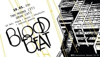 Bloodbeat feat. Two Moons + Gran@B72