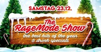 The RageMode Show - the Best Hits of the Year@Kino-Stadl