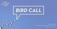Club der frühen Vögel x Bird Call #2@Mon Ami