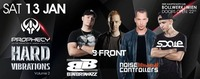 Hard Vibrations Vol. 2 - Noisecontrollers, B-Front, Scale etc.@Bollwerk
