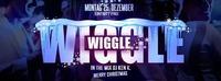 Wiggle Wiggle@Excalibur