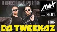 Hardstyle Party // MAX presents Da Tweekaz live //@MAX Disco