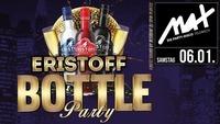 ▲▼ Eristoff Bottle Party ▲▼@MAX Disco