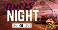 Rally Night@Schlag 2.0