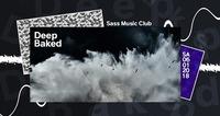 Deep Baked | Season Opening Sass@SASS
