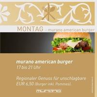 Montag - American Burger@Murano Bar