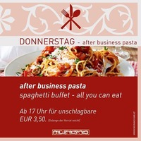 Donnerstag - After Business Pasta@Murano Bar