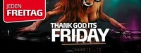 Thank God it's Friday!@Partyfass