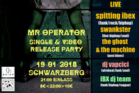 Mr. Operator Single & Video Release Party@Schwarzberg